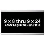 9 X 8 thru 9 X 24 Signage