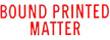 BOUNDED PRINTER MATTER 1387 - BOUNDED PRINTED MATTER PTR 40