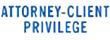 ATTORNEY CLIENT PRIVILEGE 1816 - ATTORNEY CLIENT PRIVILEGE PTR 40 BLUE